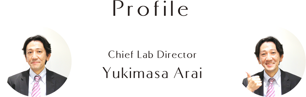 Profile Chief Lab Director Yukimasa Arai
