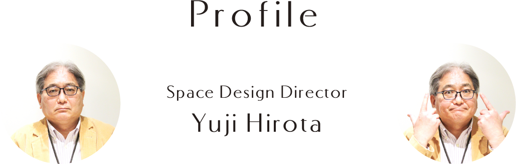 Profile Space Design Director Yuji Hirota