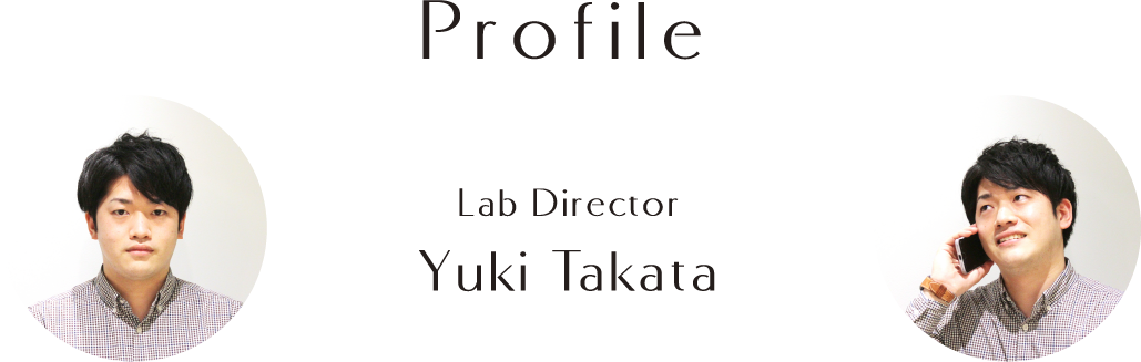 Profile Lab Director Yuki Takata